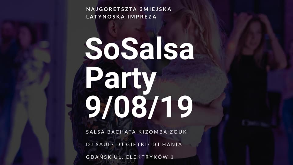 SoSalsa Party 09/08/2019 Gdansk