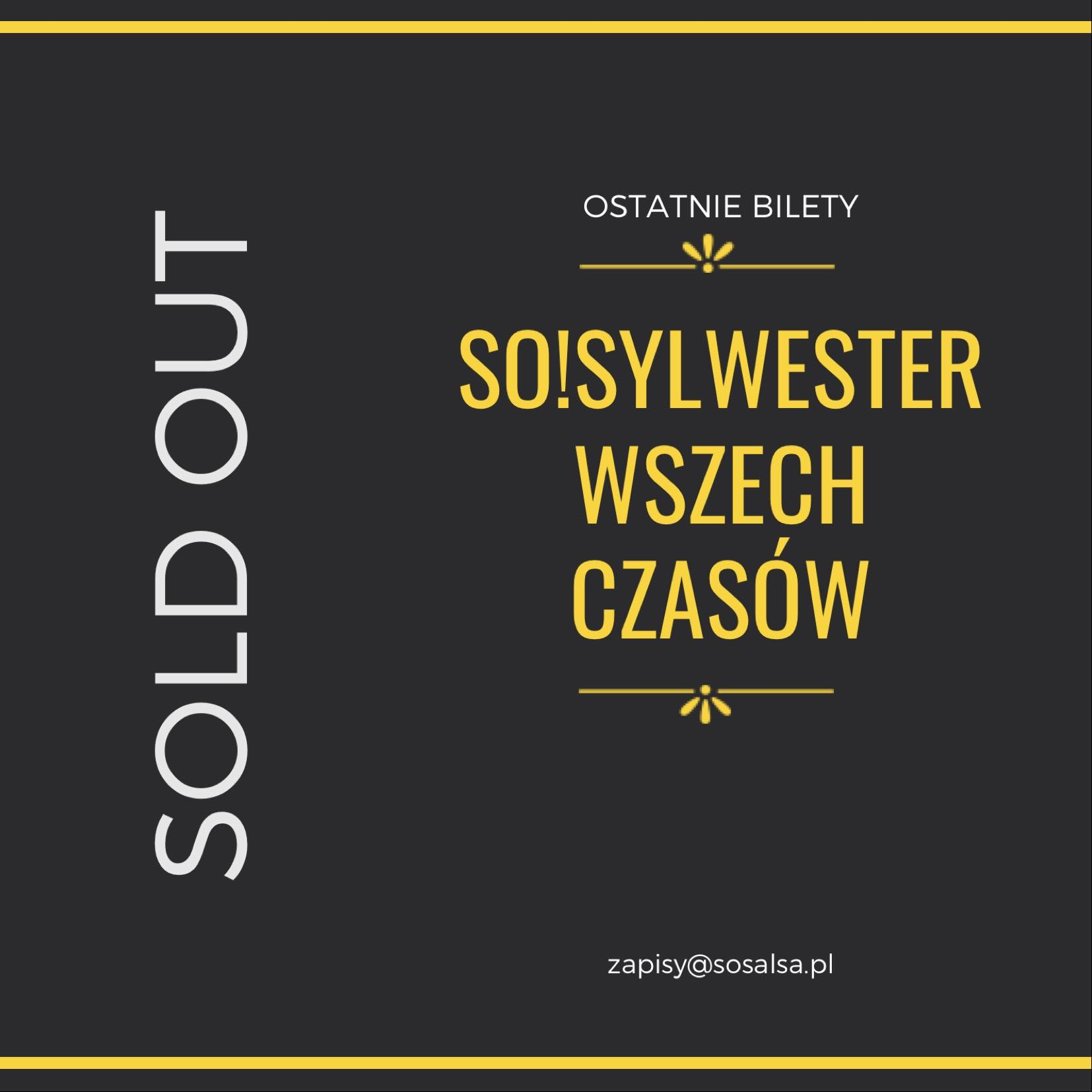 SOLD OUT! So!Sylwester Wszech Czasów