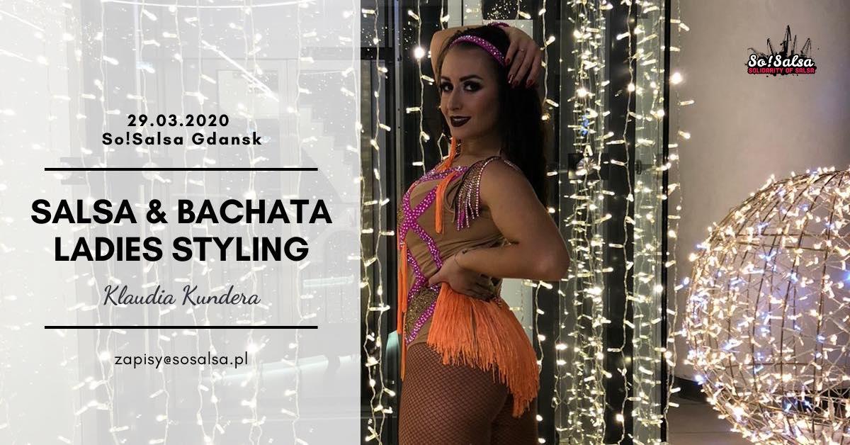 Salsa & Bachata Ladies Styling z Klaudią Kunderą w SoSalsa