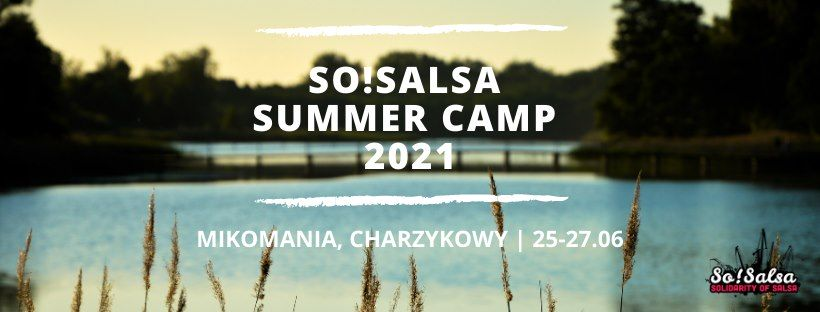 So!Salsa Summer Camp 2021 Wakacje marzeń!